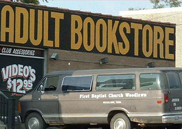 33 Funny Pics ~ oh, oh... adult bookstore with first family baptist church van parked outside