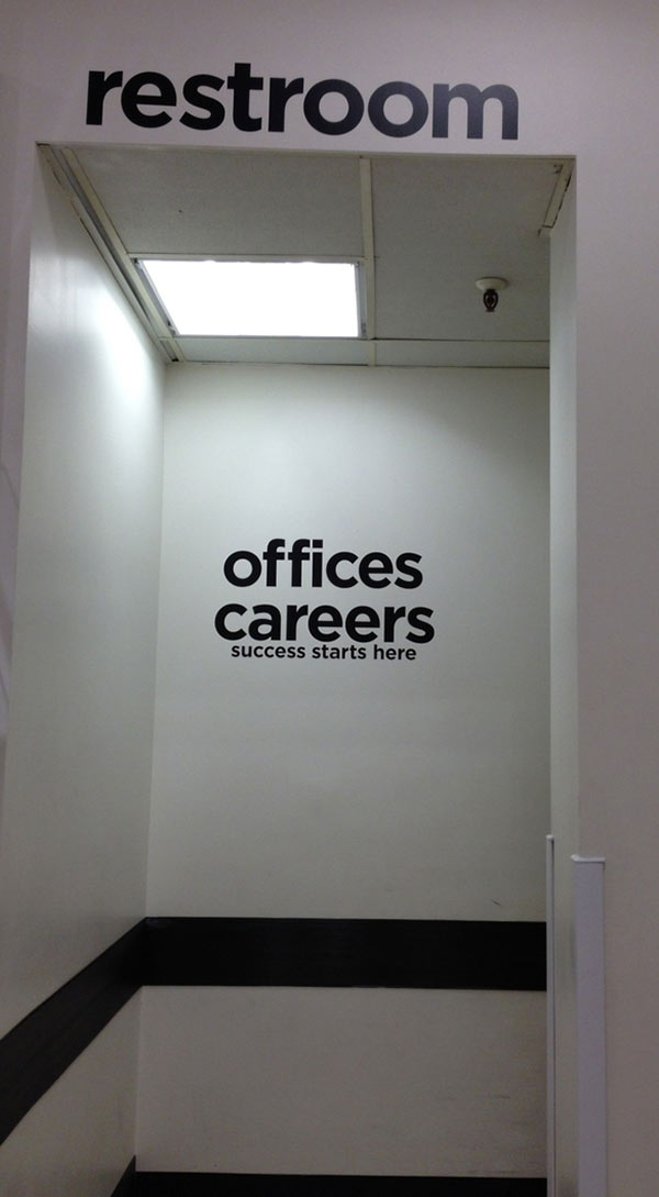 25 Funny Signs ~ restrooms office careers