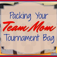 Packing Your Team Mom Tournament Bag