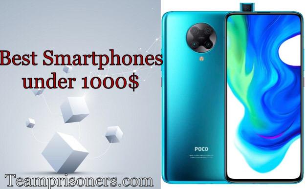 Best Smartphones Under 1000$