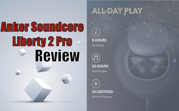 Anchor soundcore Liberty 2 Pro review