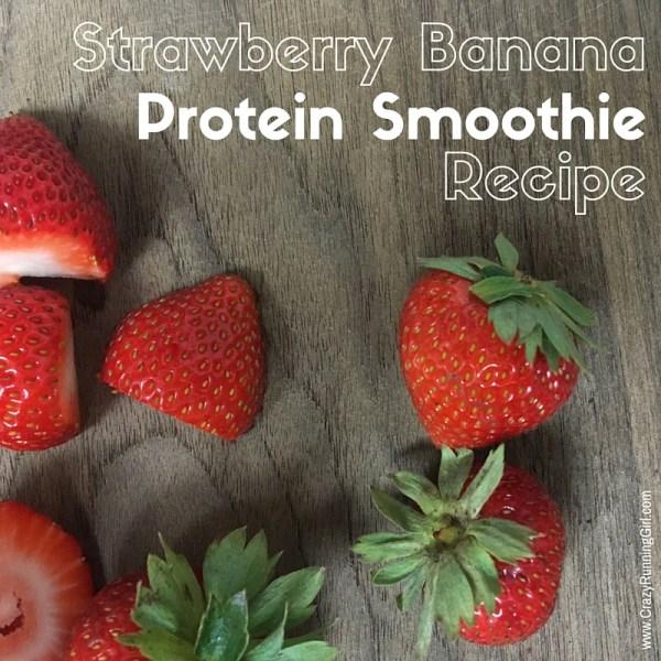 crazyrunninggirl.strawberry-banana-protein-smoothie-recipe_teamsamfitness