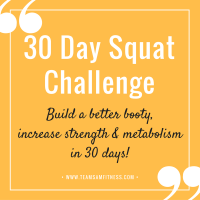 30 day squat challenge. Build a better booty, increase strength and metabolism in 30 days!