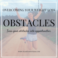 Overcoming Your Weight Loss Obstacles Feature by TeamSam Fitness