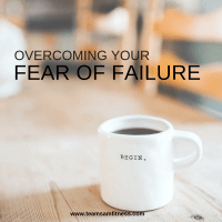 Overcoming Your Fear of Failure