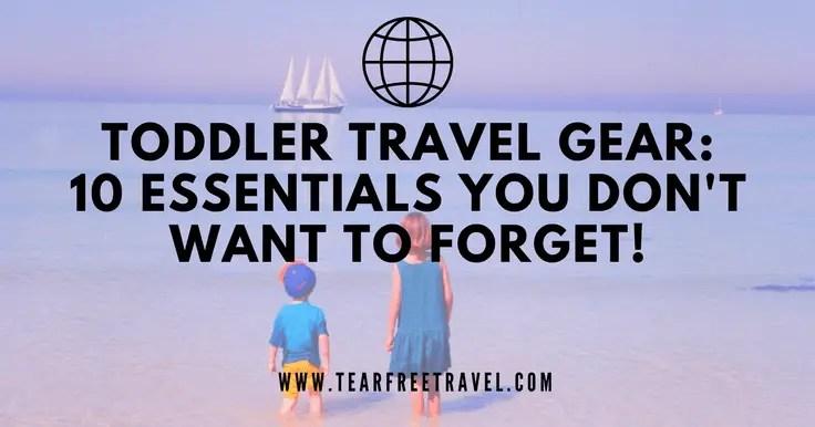 Toddler Travel Gear