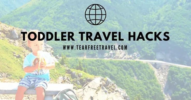 TODDLER TRAVEL HACKS