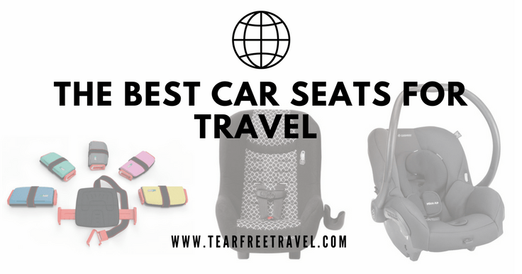 The Best Car Seat for Travel