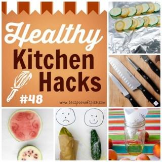 Healthy Kitchen Hacks #48