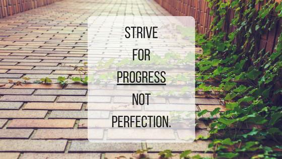 striveforprogressnotperfection
