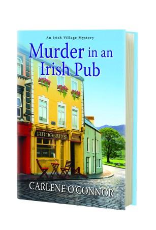 Carlene O'Connor Presents a Mesmerizing Page Turner in <i>Murder in an Irish Pub</i>