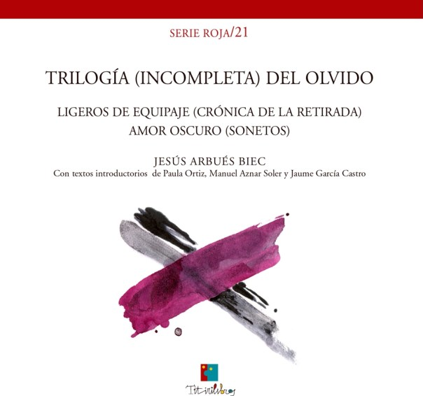 """""""Trilogía (incompleta) del olvido"""""""