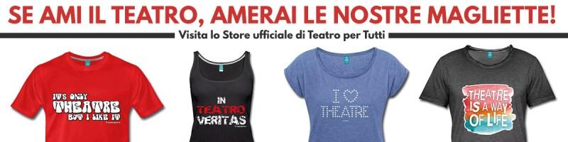 magliette per amanti del teatro