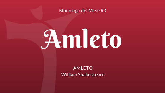 Il Monologo di Amleto
