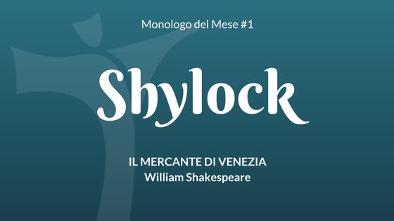 Il Monologo di Shylock (Il Mercante di Venezia)
