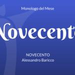 Il Monologo di Novecento, di Alessandro Baricco
