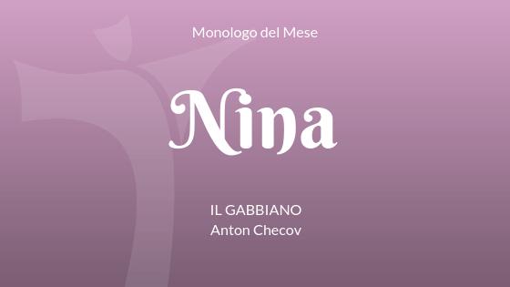 """Il Monologo di Nina, da """"Il Gabbiano"""" di Anton Cechov"""