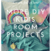 A room full of love: More DIY ids room projects