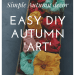 Simple Autumn deco: Easy DIY Autumn art (picture frame snow globe), napkin pumpkins and some ceramic pumpkins: with photo of colorful napkin pumpkins in the background