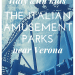 The Italian amusement parks near Verona: Italy with kids: Gardaland, Movieland, Aquapark and Parco Natura Viva: Our reviews and tips