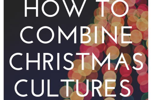 When you and your partner have two different Christmas cultures, how do you combine them? Follow these tips to find the right Christmas traditions for your family.