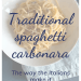 A reminder of our trip to Verona: Traditional spaghetti carbonara, the way the Italians make it
