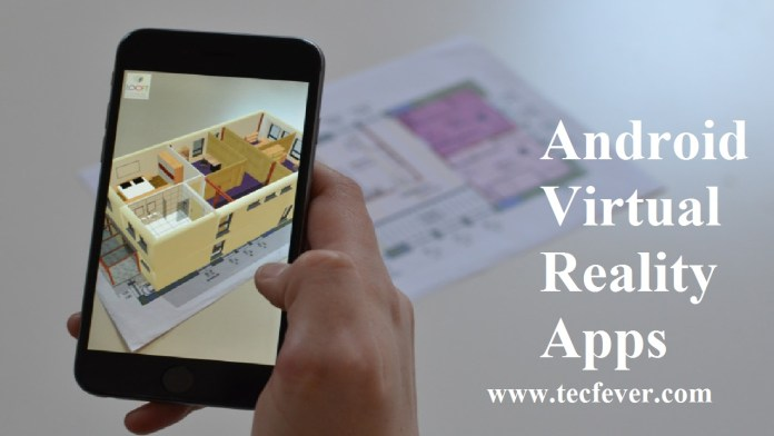 Android Virtual Reality Applications