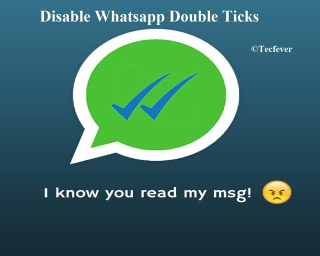 Hide Double Tick On Whatsapp | Disable Double Tick on WhatsApp Message