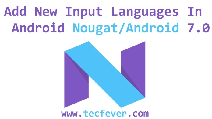 Add New Input Languages In Android Nougat