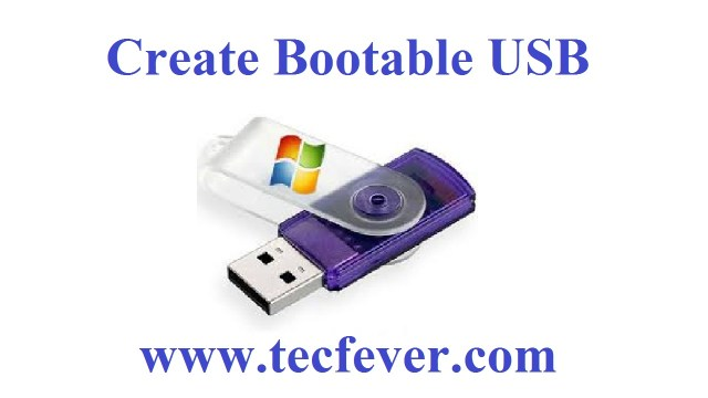 Easy Methods To Create Bootable USB