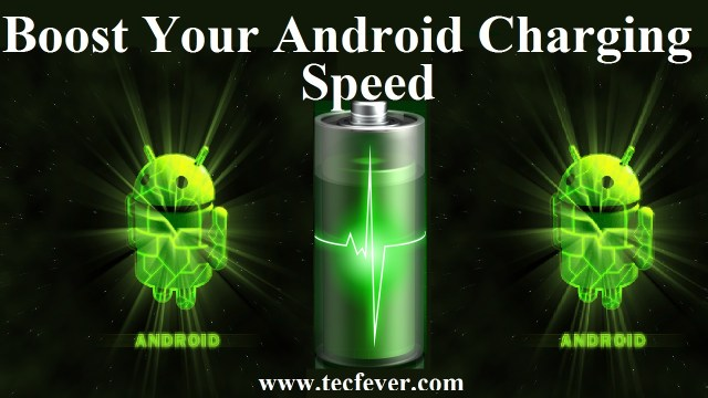 Tricks To Boost Your Android Charging Speed