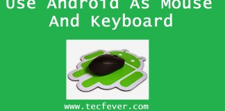 Use Your Android As Mouse And Keyboard