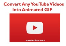 Convert YouTube Videos Into Animated GIF