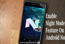 Enable Night Mode Feature On Android Nougat