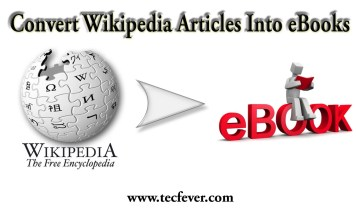 How To Convert Wikipedia Articles Into eBooks