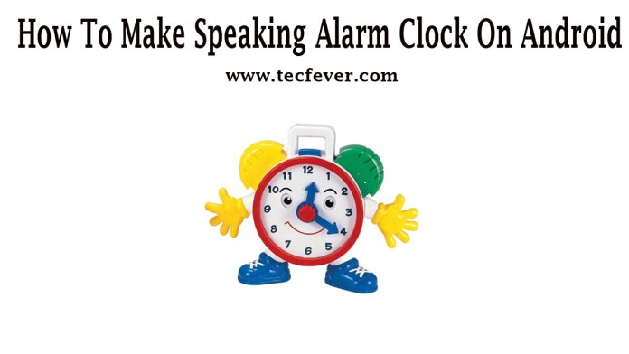 Make Speaking Alarm Clock On Android