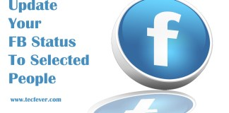 Update Your FaceBook Status To Selected People