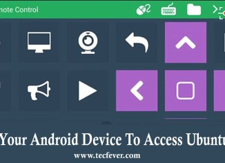 Use Your Android Device To Access Ubuntu PC
