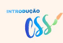 Photo of Introdução ao CSS3