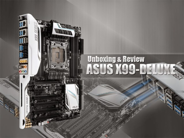 Unboxing & Review: ASUS X99-Deluxe 125