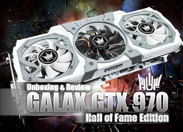Unboxing & Review: GALAX GTX 970 HOF 31