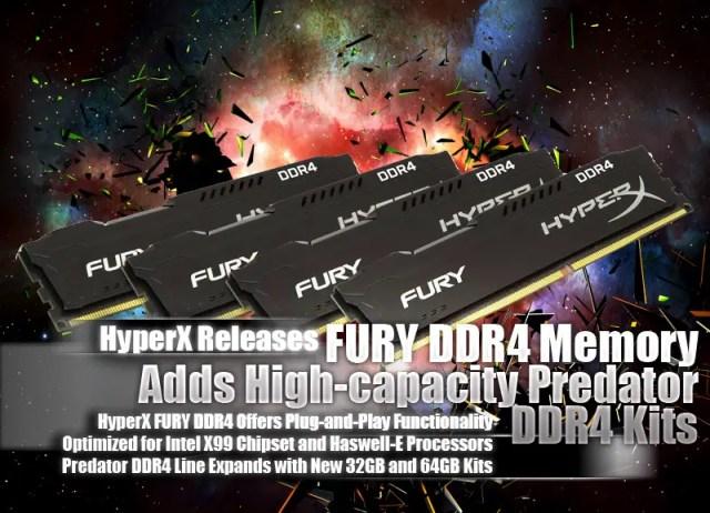 HyperX Releases FURY DDR4 Memory; Adds High-capacity Predator DDR4 Kits 3