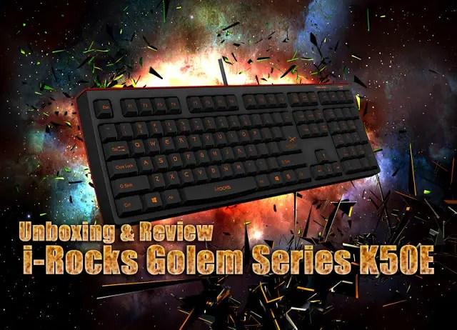 Unboxing & Review: i-Rocks Golem Series K50E Illuminated Gaming Keyboard 43