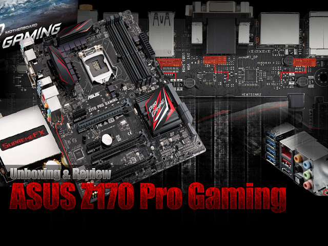 ASUS Z170 Pro Gaming Unboxing & Review 119