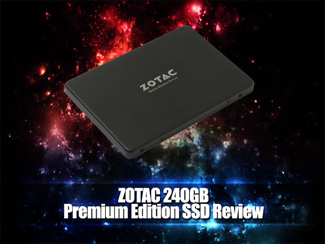 Unboxing & Review: ZOTAC 240GB Premium Edition SSD 39