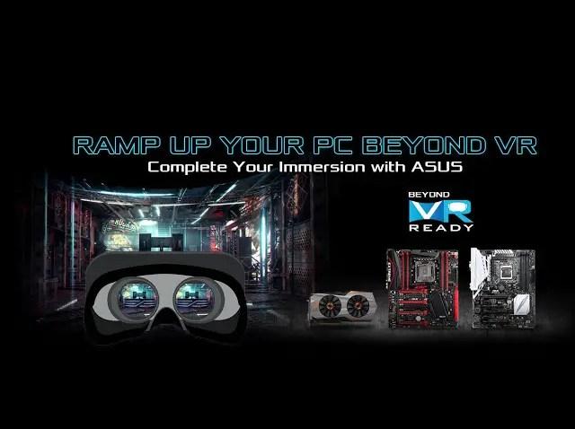 ASUS Announces Beyond VR Ready Program 3