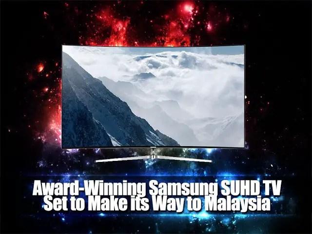 Award-Winning Samsung SUHD TV Set to Make its Way to Malaysia 3