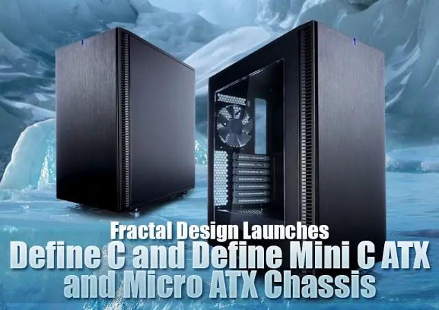 Fractal Design Launches Define C and Define Mini C ATX and Micro ATX Chassis 3