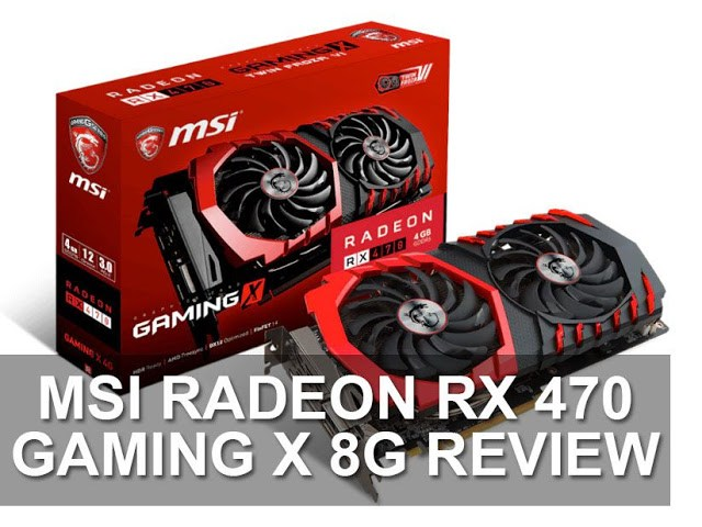 MSI Radeon RX 470 GAMING X 8G Review 27