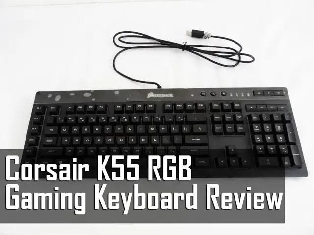 02db9571f37 Corsair K55 RGB Gaming Keyboard Review